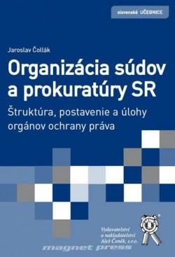 Organizácia súdov a prokuratúry SR