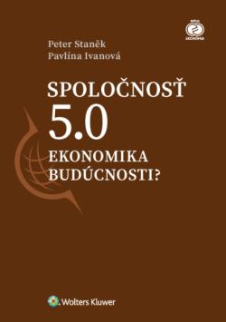 Spoločnosť 5.0 ekonomika budúcnosti?