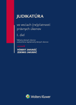 Judikatúra vo veciach (ne)platnosti právnych úkonov, 1.diel