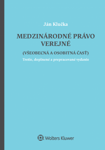 Medzinárodné právo verejné všeobecná a osobitná časť 3.vydanie