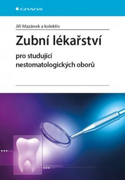 Zubní lékařství pro studující nestomatologických oboru