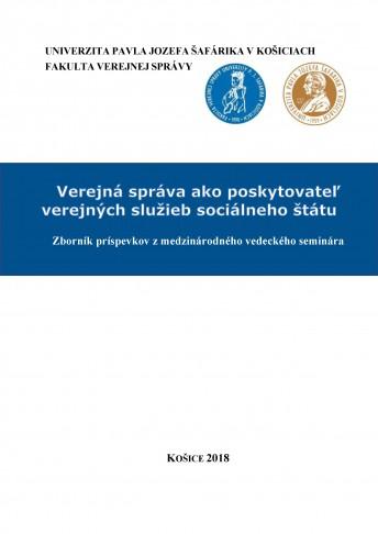 Verejná správa ako poskytovateľ verejných služieb sociálneho štátu