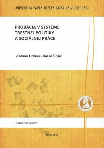 Probácia v systéme trestnej politiky a sociálnej práce