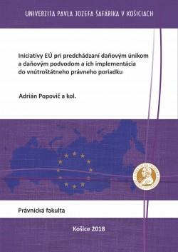 Iniciatívy EÚ pri predchádzaní daňovým únikom a daňovým podvodom a ich implementácia do vnútroštátneho právneho poriadku