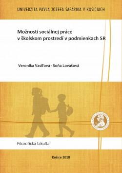 Možnosti sociálnej práce v školskom prostredí v podmienkach SR