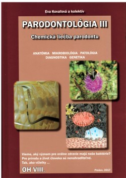 PARODONTOLÓGIA III. Chemická liečba parodontu