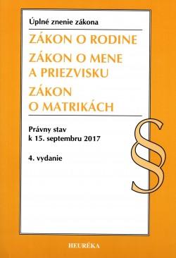 ZÁKON O RODINE Úzz, Právny stav k 15.septembru 2017 4.vydanie