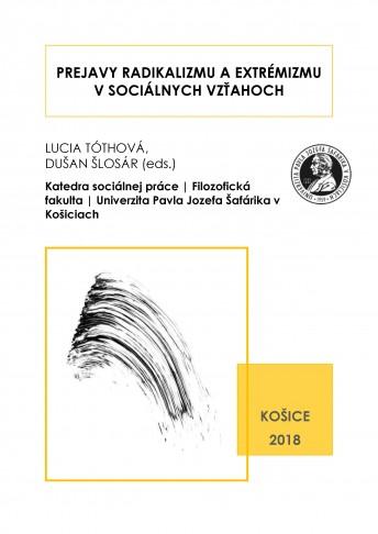 Prejavy radikalizmu a extrémizmu v sociálnych vzťahoch