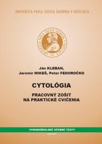 Cytológia pracovný zošit na praktické cvičenia