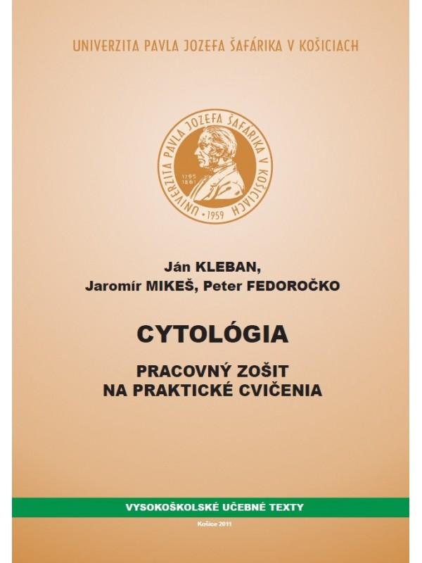 Cytológia - pracovný zošit na praktické cvičenia