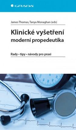 Klinické vyšetření moderní propedeutika