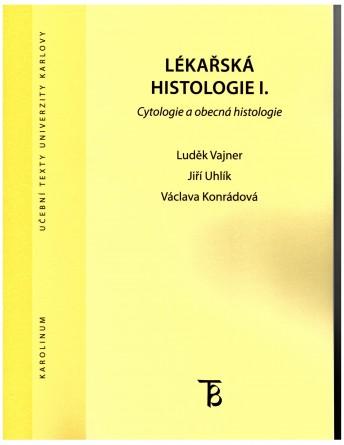 Lékařská histologie I.
