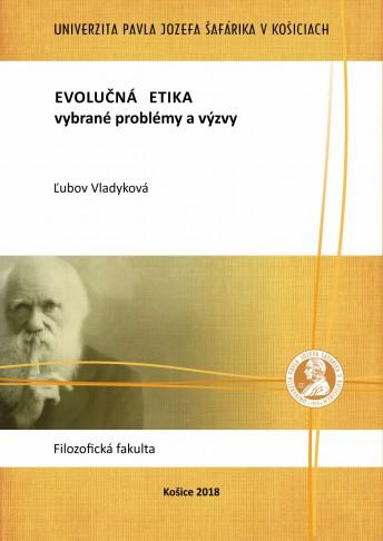 Evolučná etika – vybrané problémy a výzvy
