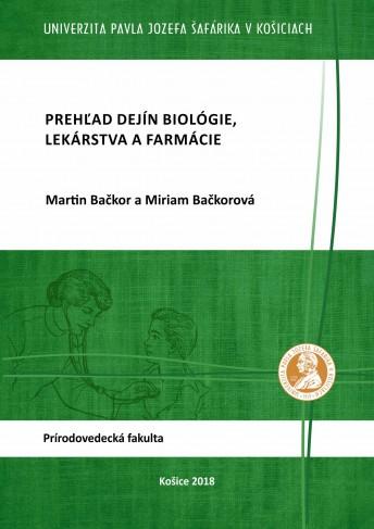 Prehľad dejín biológie, lekárstva a farmácie