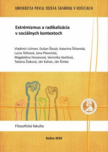 Extrémizmus a radikalizácia v sociálnych kontextoch