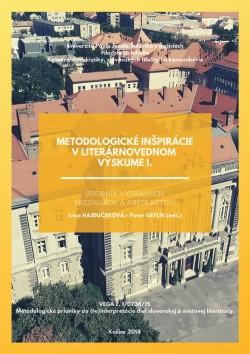 Metodologické inšpirácie v literárnovednom výskume I.