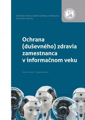 Ochrana (duševného) zdravia zamestnanca v informačnom veku