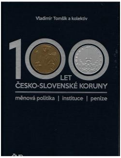 100 let česko- slovenskej koruny