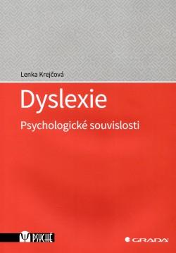 Dyslexie Psychologické souvislosti