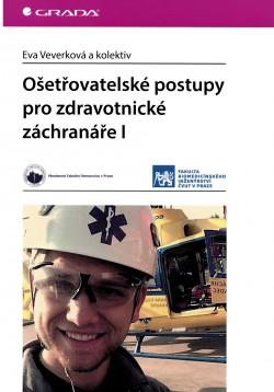 Ošetřovatelské postupy pro zdravotnícke záchranáře I
