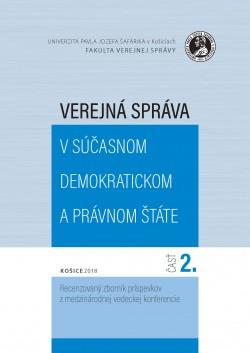 Verejná správa v súčasnom demokratickom a právnom štáte. Časť 1.