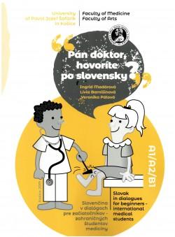 Pán doktor, hovoríte po slovensky?
