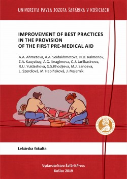 Improvement of best practices in the provision of the first pre-medical aid Košice,