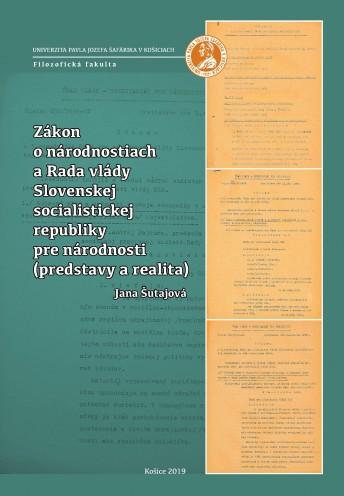 Zákon o národnostiach a Rada vlády Slovenskej socialistickej republiky pre národnosti (predstavy a realita)