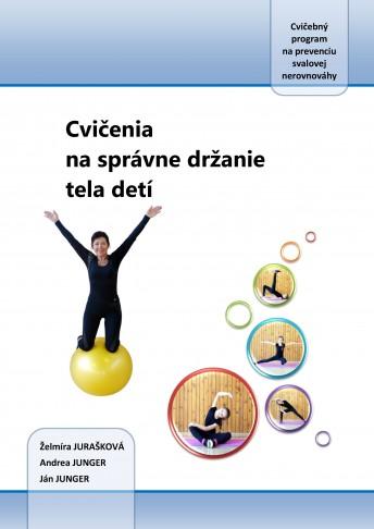 Cvičenia na správne držanie tela detí