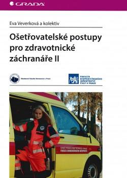 Ošetřovatelské postupy pro zdravotnícke záchranáře II