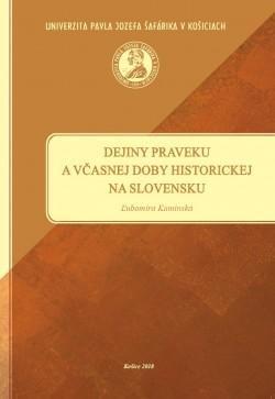 Dejiny praveku a včasnej doby historickej na Slovensku