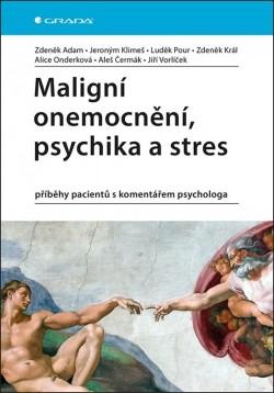 Maligní onemocnení, psychika a stres