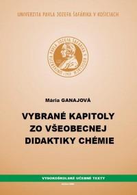 Vybrané kapitoly zo všeobecnej didaktiky chémie
