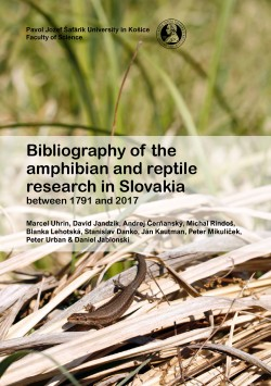 Bibliography of the amphibian and reptile research in Slovakia between 1791 and 2017