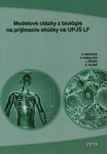 Modelové otázky z biológie na prijímacie skúšky na UPJŠ LF