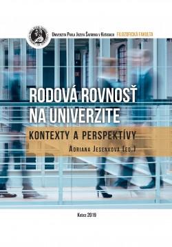 Rodová rovnosť na univerzite – kontexty a perspektívy