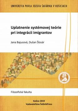 Uplatnenie systémovej teórie pri integrácii imigrantov