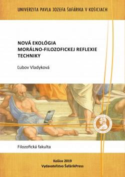Nová ekológia morálno-filozofickej reflexie techniky