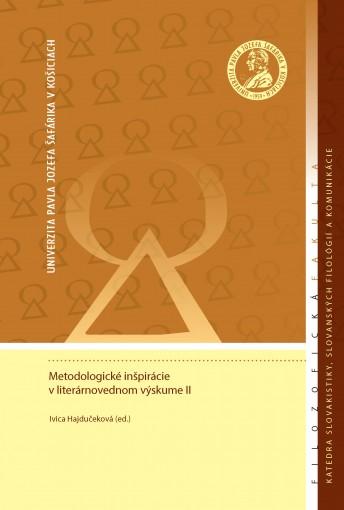 Metodologické inšpirácie v literárnovednom výskume II