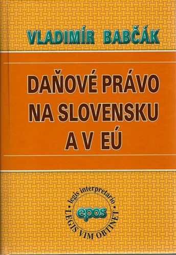 Daňové právo na Slovensku a EU