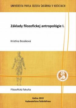 Základy filozofickej antropológie I.