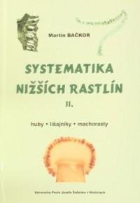 Systematika nižších rastlín II.