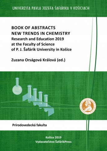 Book of abstracts - New trends in chemistry, research and education 2019