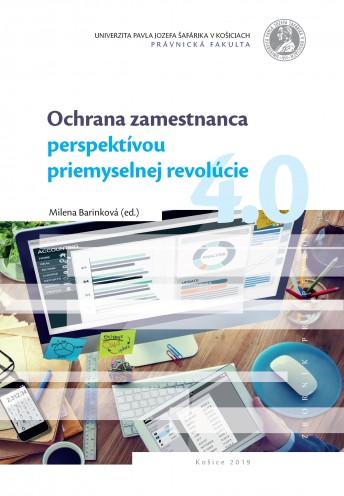 Ochrana zamestnanca perspektívou priemyselnej revolúcie 4.0