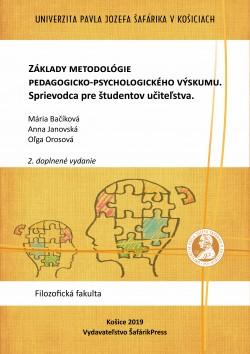 Základy metodológie pedagogicko-psychologického výskumu. Sprievodca pre študentov učiteľstva.