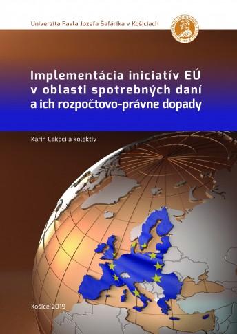 Implementácia iniciatív EÚ v oblasti spotrebných daní a ich rozpočtovo-právne dopady