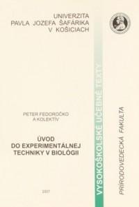 Úvod do experimentálnej techniky v biológii