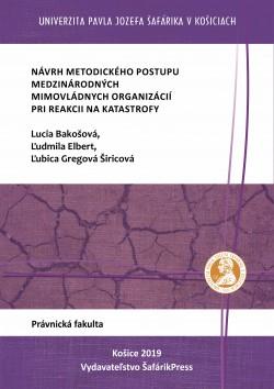 Návrh metodického postupu mimovládych organizácií v prípade katastrofy v podmienkach Slovenskej republiky