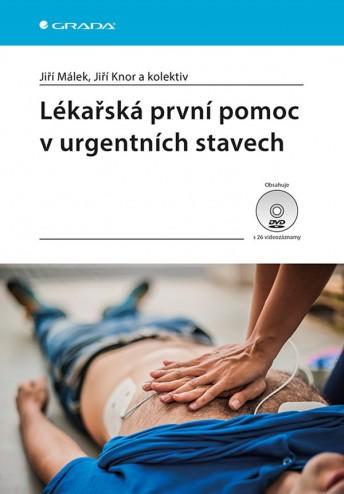 Lékařská první pomoc v urgentních stavech
