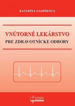 Vnútorné lekárstvo pre zdravotnícke odbory